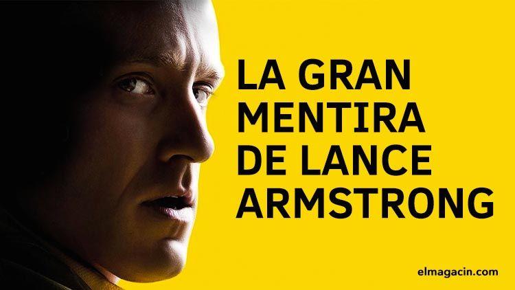 La gran mentira de Lance Armstrong. El Magacín.