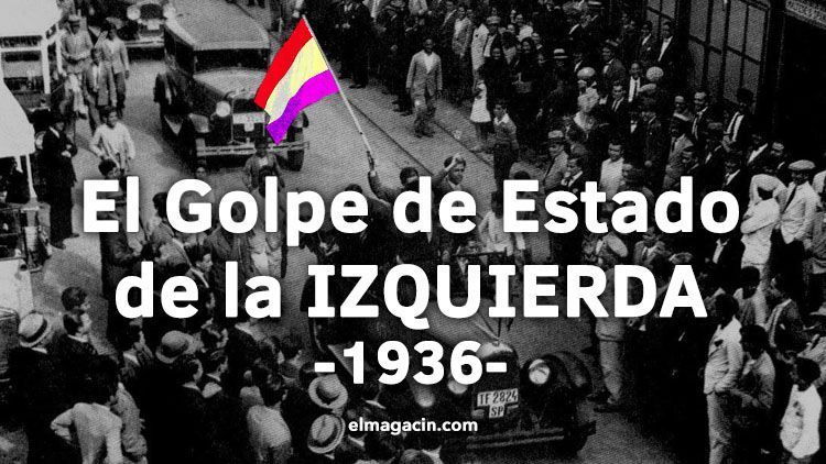 El Golpe de Estado del Frente Popular en las elecciones de 1936. El Magacín.