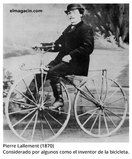 Pierre Lallement. Inventor de la bicicleta. El Magacín.