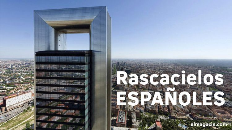 Edificios más altos de España. El Magacín.