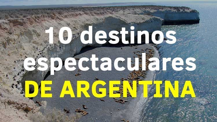 10 destinos espectaculares en Argentina. El Magacín.