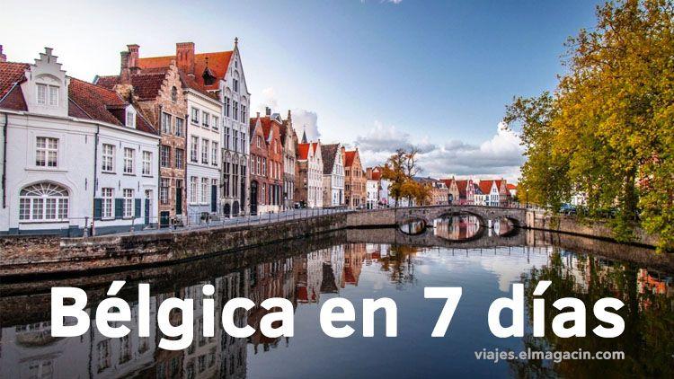 Qué visitar en Bélgica en 7 días. El Magacín