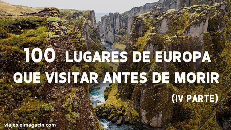 El Magacín. 100 lugares de Europa que visitar antes de morir 4