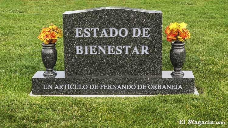 El Estado del Bienestar, por Fernando de Orbaneja.