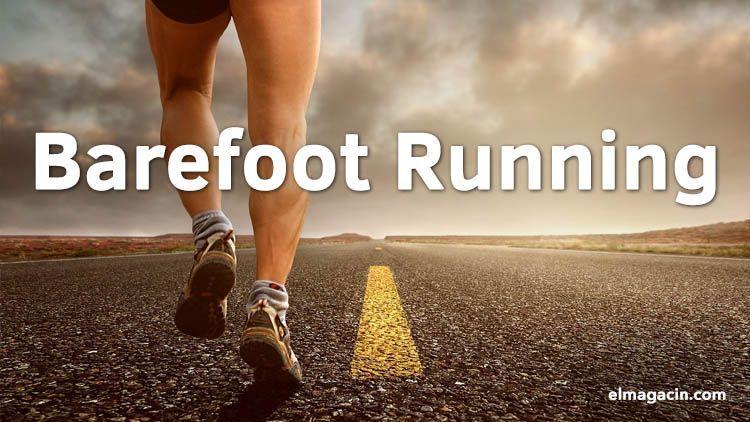 La historia del barefoot running. El Magacín.