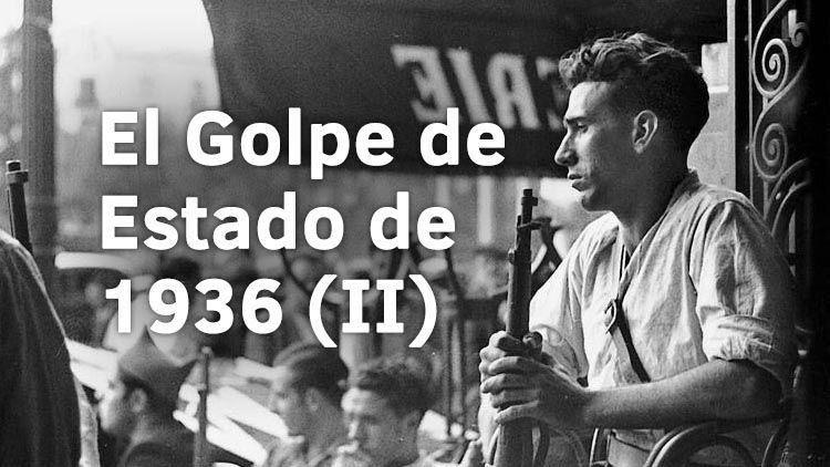El Golpe de Estado de 1936. El Magacín.