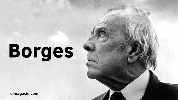 Obra de Borges. El Magacín.