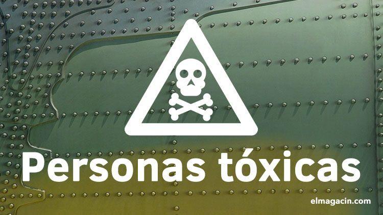 Personas tóxicas. El Magacín.